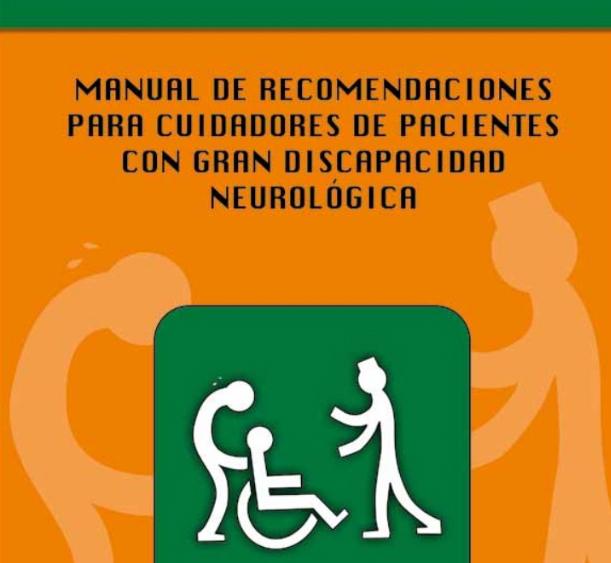 Resultado de imagen de 6. Manual de recomendaciones para cuidadores de pacientes con gran discapacidad neurológica.